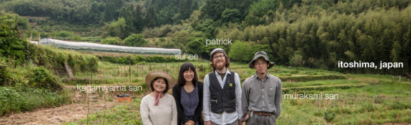 Patrick and Suhee with natural farmers Kagamiyama-san and Murakame-san in Itoshima, Japan